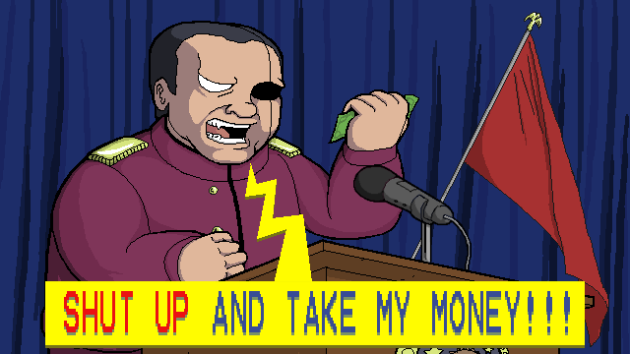 Evil guy wants you to take his money.
